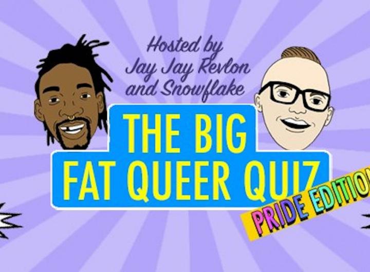 Big Fat Queer Quiz Pride Edition